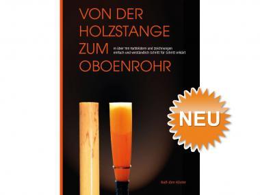 Von der Holzstange zum Oboenrohr (deutsch)