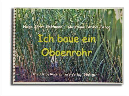 Ich baue ein Oboenrohr (german)